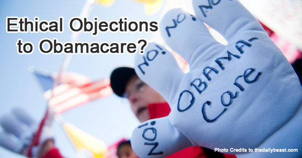 Ethical Objections to Obamacare?