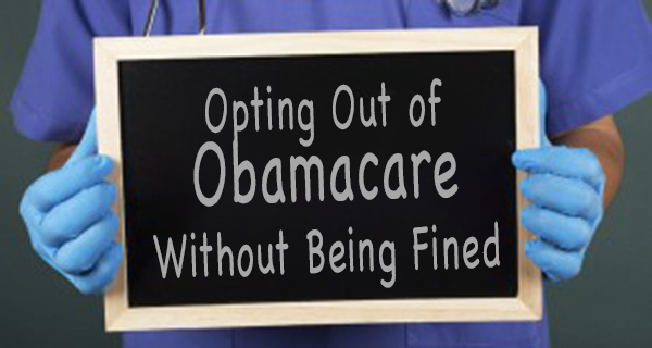 Opting Out of Obamacare Without Being Fined