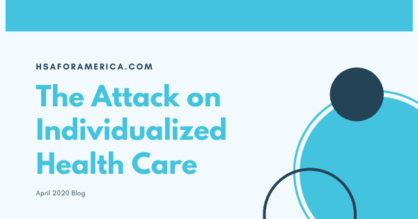 The Attack on Individualized Health Care
