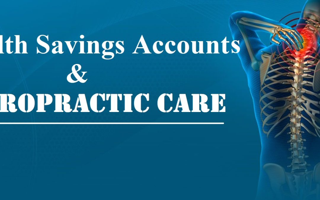 Health Savings Accounts and Chiropractic Care